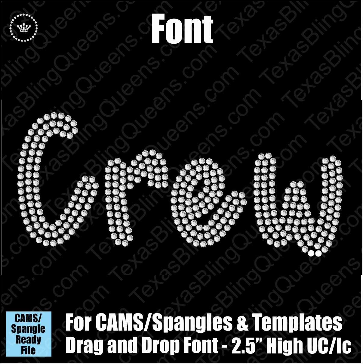 "Crew 2.5"" FONT Alphabet Download File - CAMS/ProSpangle or Templates"