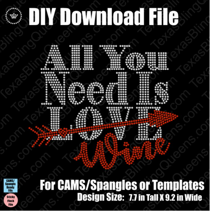 All You Need is Love / Wine Download File - CAMS/ProSpangle or Templates