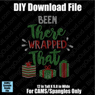 Been There Wrapped That (2 styles) Christmas Download File - CAMS/ProSpangle