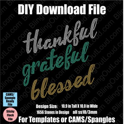 Thankful Grateful Blessed Download File - CAMS/ProSpangle/Templates