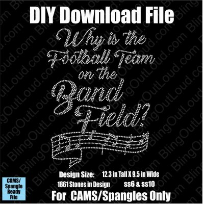 Why is the Football Team on the Band Field  Download File - CAMS/ProSpangle